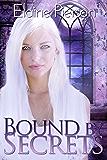 Bound by Secrets (Shohala Falls Series Book 1)