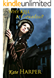 Why Kill A Countess? - A Regency Murder Mystery