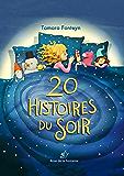 20 Histoires du Soir