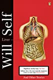 Liver: And Other Stories