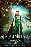 Rumpelstiltskin (Timeless Fairy Tales Book 4) (English Edition)