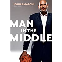 Man in the Middle: My Life in and Out of Bounds