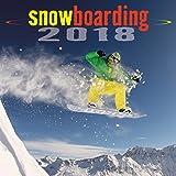 Snowboarding 2018 Wall Calendar