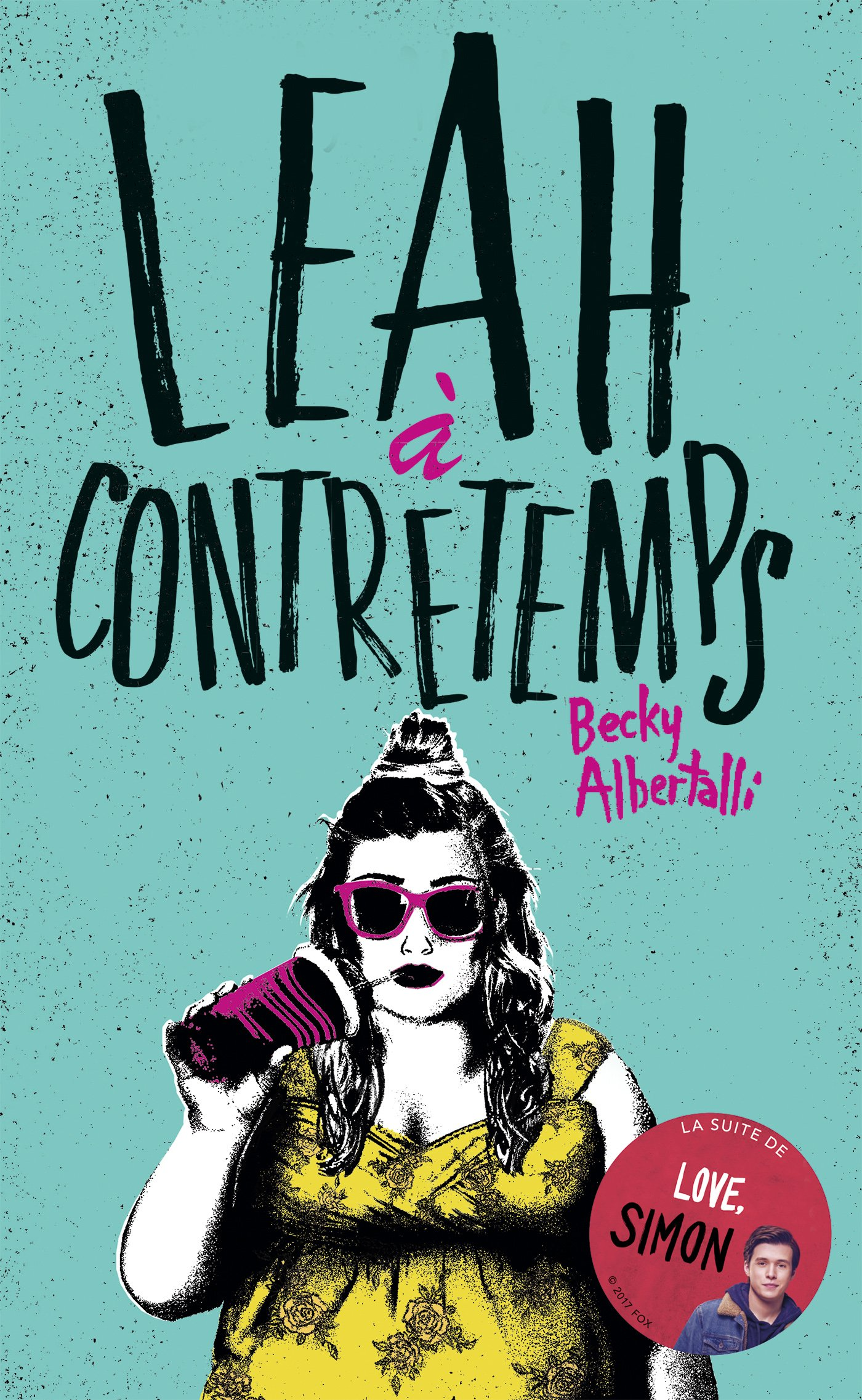 Leah à contretemps (Bloom): Amazon.es: Becky Albertalli ...