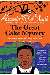 The Great Cake Mystery: Precious Ramotswe's Very First Case (Precious Ramotswe Mysteries for Young Readers) Paperback