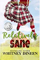 Relatively Sane (Relativity Series Book 2) Kindle Edition