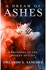 A Dream of Ashes: An Ava James Mystery (Chronicles of the Modern Mystics Book 1) Kindle Edition