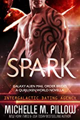 Spark: A Qurilixen World Novella: Intergalactic Dating Agency (Galaxy Alien Mail Order Brides Book 1) Kindle Edition