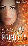 Feisty Princess: Episode One: B-Grade Sci Fi Romance