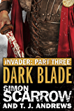 Invader: Dark Blade (3 in the Invader Novella Series)