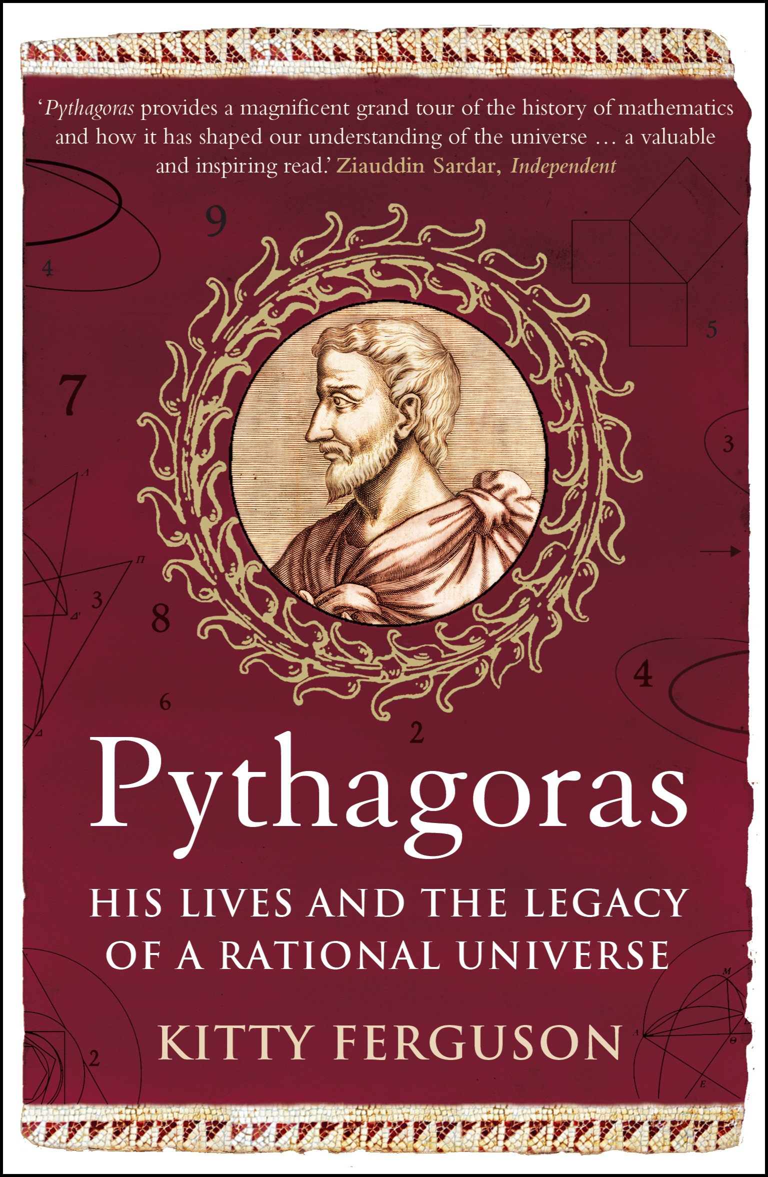 Download Pythagoras: His Lives and the Legacy of a Rational Universe pdf epub