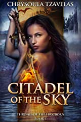 Citadel of the Sky (Thrones of the Firstborn Book 1) Kindle Edition