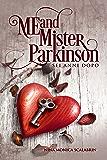 Me and Mister Parkinson: Sei anni dopo