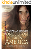Once Upon A Time In America (Children of the Knight Book 5)