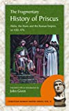 The Fragmentary History of Priscus: Attila, the Huns and the Roman Empire, Ad 430-476 (Christian Roman Empire) by Priscus (7-Oct-2014) Paperback
