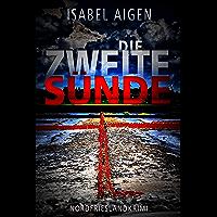 Die zweite Sünde: Nordfriesland-Krimi (Mordfriesland 3) (German Edition)