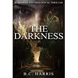 The Darkness: A Gripping Psychological Thriller