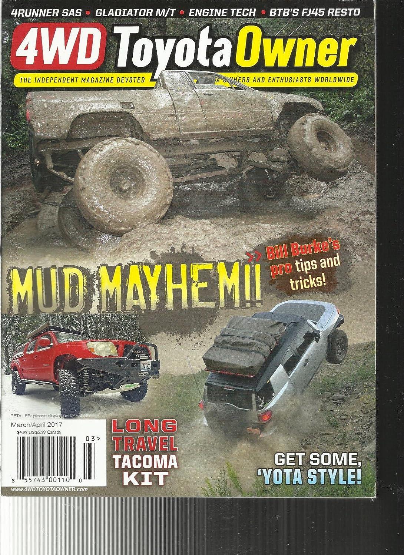 Amazon com: 4WD TOYOTA OWNER MAGAZINE, MARCH/APRIL, 2017 VOL  13 NO