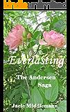 Everlasting - The Andersen Saga (The Andersens Book 16)