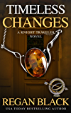 Timeless Changes (Knight Traveler Book 2)
