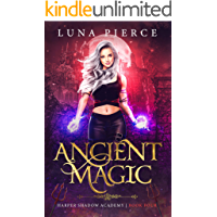 Ancient Magic: Harper Shadow Academy (Book Four)