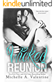 Wicked Reunion (Wicked White Series Book 2)