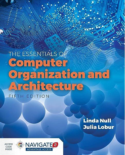 Essentials Of Computer Organization And Architecture Null Linda 9781284123036 Amazon Com Books