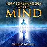 New Dimensions of the Mind