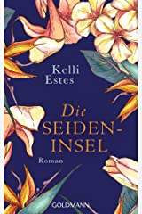 Die Seideninsel: Roman (German Edition) Kindle Edition