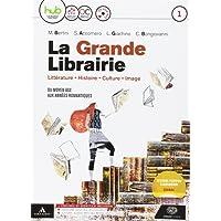 La grande librairie. Per le Scuole superiori. Con e-book. Con espansione online. Con CD-Audio: 1