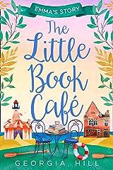 The Little Book Café: Emma's Story (The Little Book Café, Book 2)