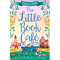 The Little Book Café: Emma's Story (The Little Book Café, Book 2)