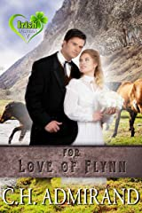 FOR LOVE OF FLYNN (Irish Western Series Book 5) Kindle Edition