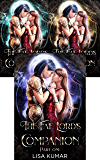 The Fae Lord's Companion: The Complete Edition (The New Earth Chronicles Book 1)