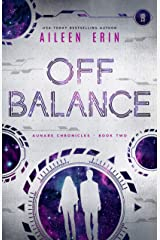 Off Balance (Aunare Chronicles Book 2) Kindle Edition