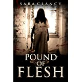 Pound of Flesh: Scary Supernatural Horror with Monsters (Wrath & Vengeance Book 1)