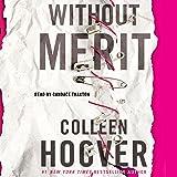 Without Merit: A Novel