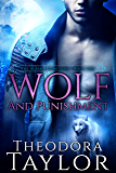 Wolf and Punishment (The Alaska Princesses Trilogy, Book 1): 50 Loving States, Wyoming