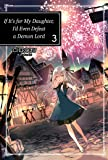 If It's for My Daughter, I'd Even Defeat a Demon Lord: Volume 3 (If It's for My Daughter, I'd Even Defeat a Demon Lord (light novel))