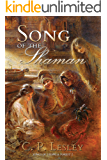 Song of the Shaman (Songs of Steppe & Forest Book 2)