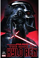 Star Wars: The Rise Of Kylo Ren (Star Wars: The Rise Of Kylo Ren (2019-2020)) Kindle Edition