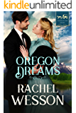 Oregon Dreams (Trail of Hearts Book 2)