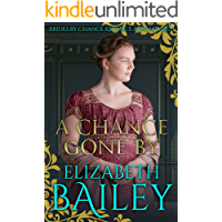 A Chance Gone By (Brides By Chance Regency Adventures Book 2)