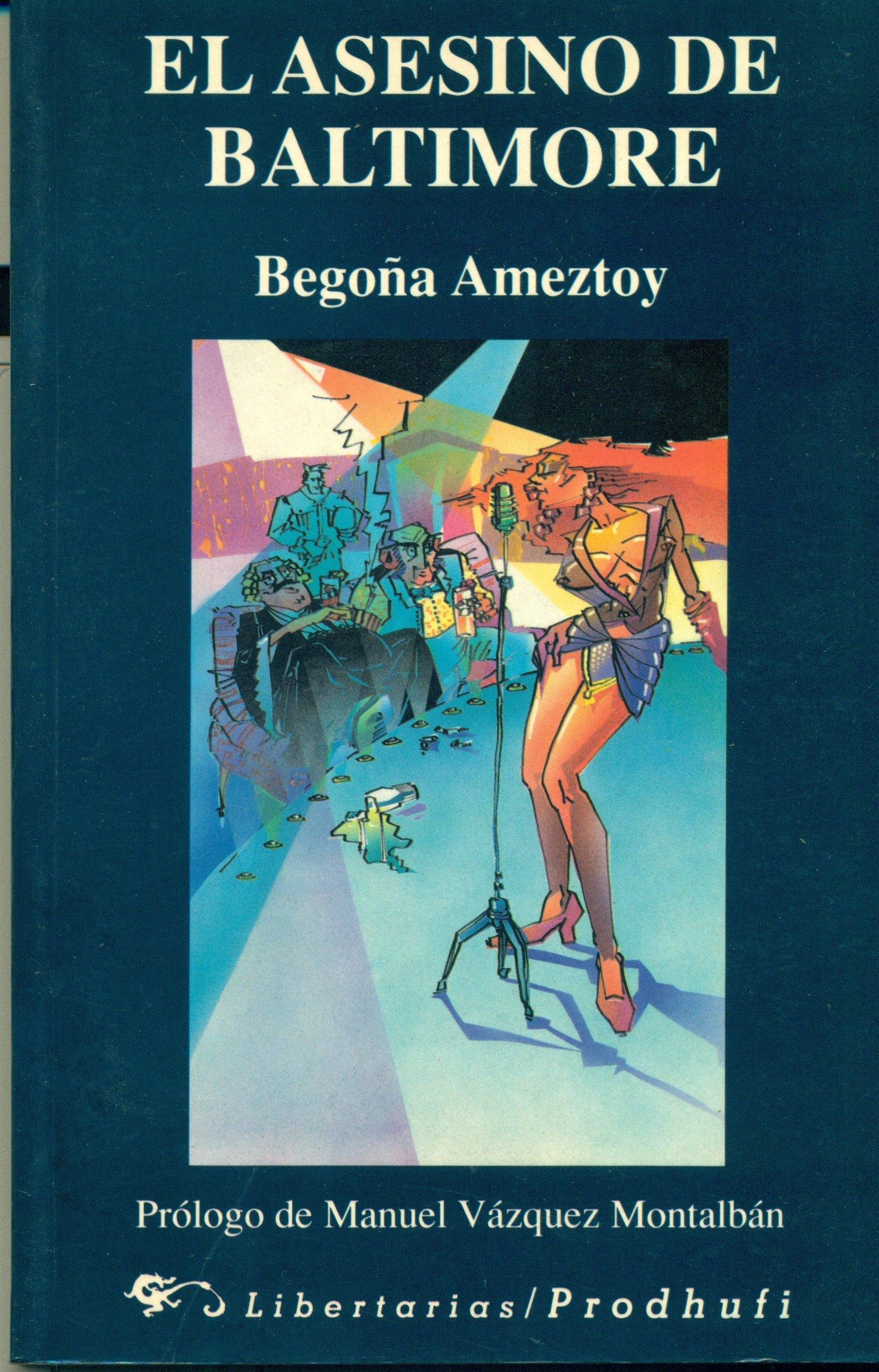Asesino de baltimore,el: Amazon.es: Begoña Ameztoy: Libros