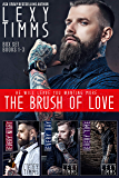 The Brush of Love Box Set Books #1-3 (The Brush of Love Series Book 6)