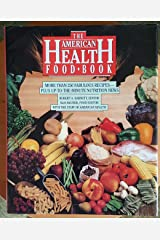 American Health Food Book: 2Nutrition News for the 90s Hardcover