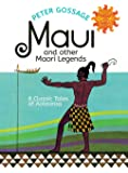 Maui and Other Maori Legends: 8 Classic Tales of Aotearoa