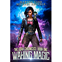 Waking Magic (The Leira Chronicles Book 1) (English Edition)