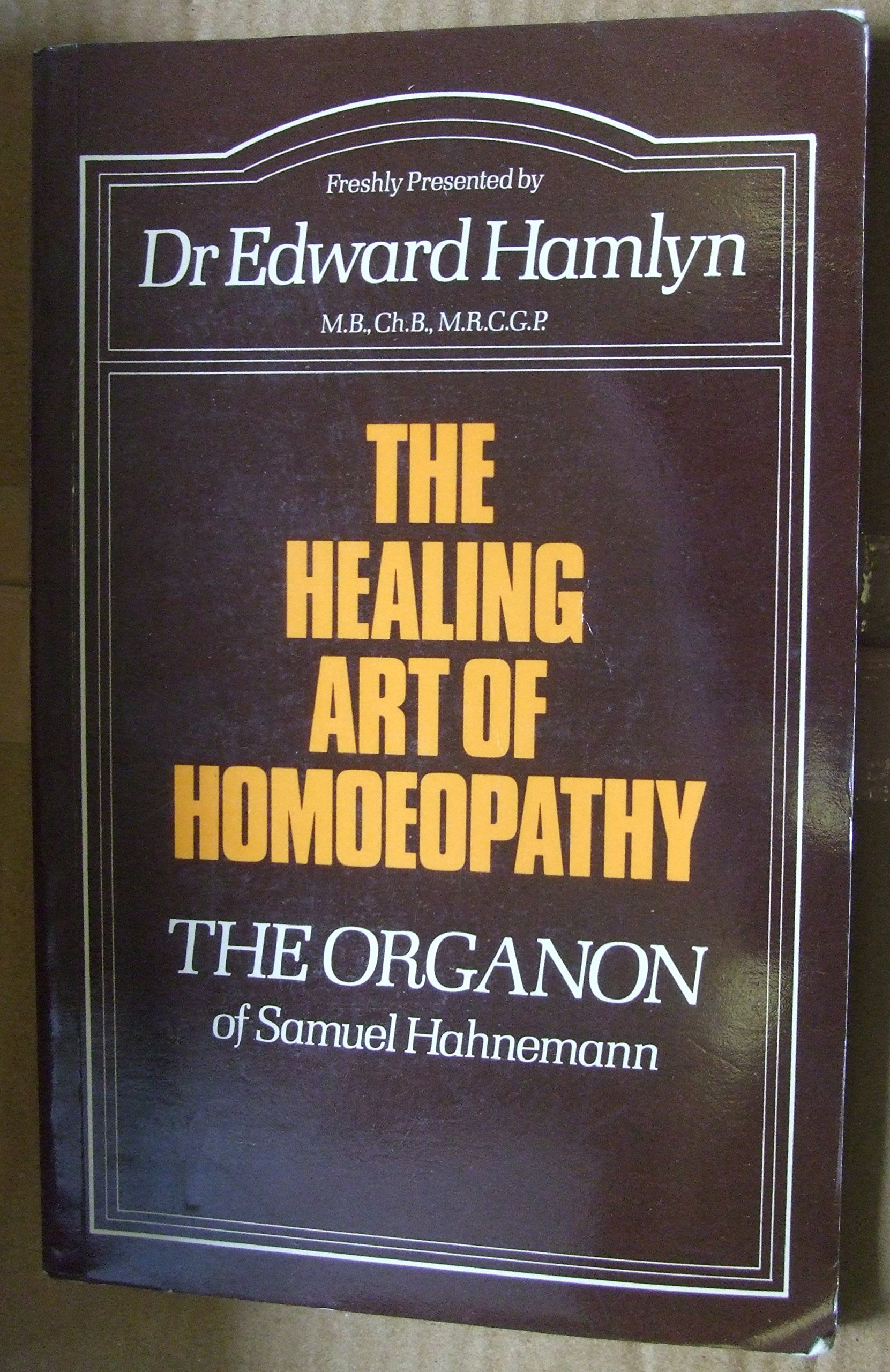 the organon of the healing art samuel hahnemann