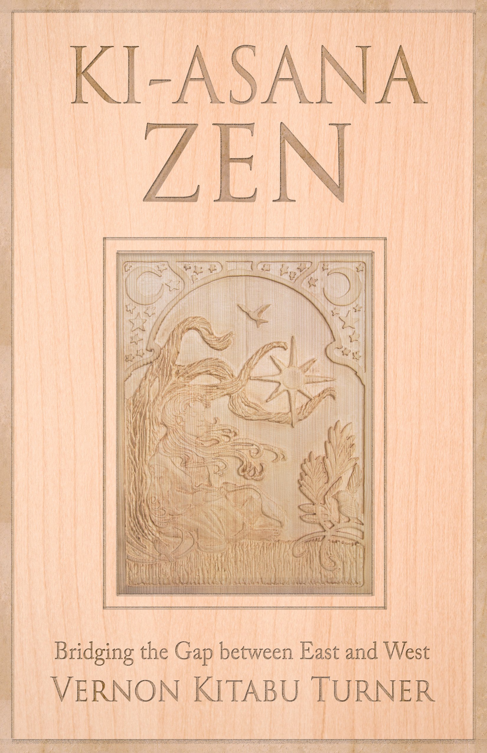 Read Online Ki-Asana Zen: Bridging the Gap Between East and West PDF